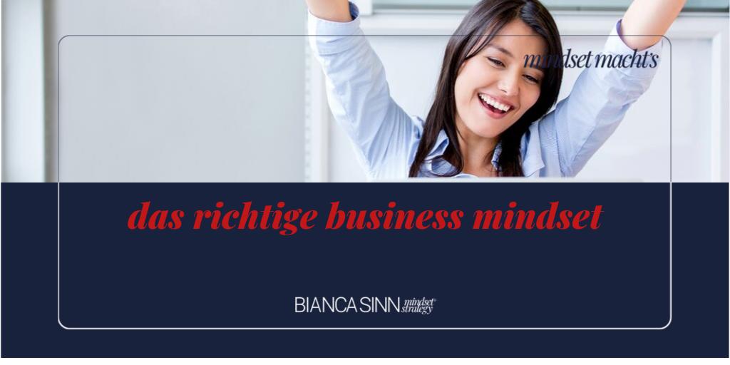 Das richtige Business Mindset