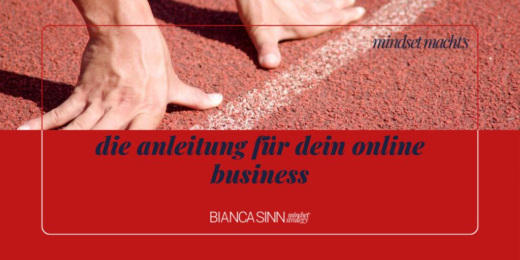 Die Anleitung für dein Online Business