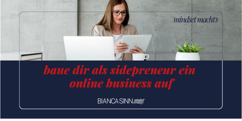 Nebenberuflich ein Online Business aufbauen.