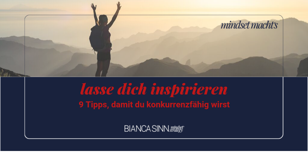 Lasse dich inspirieren.