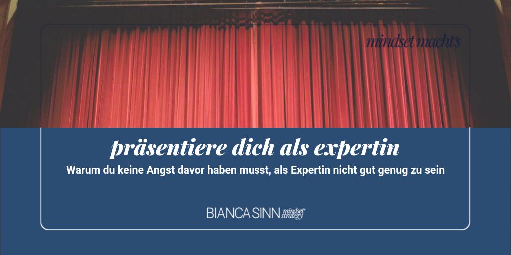 Präsentiere dich als Expertin